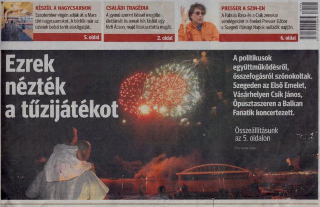 A Pyro MAxx Tűzijátékok több tízezres tömegeket vonzanak évről évre.
